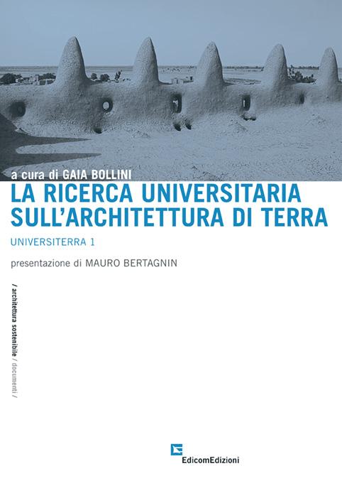 la ricerca universitaria sull'architettura di terra