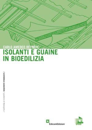 Isolanti e guaine in bioedilizia