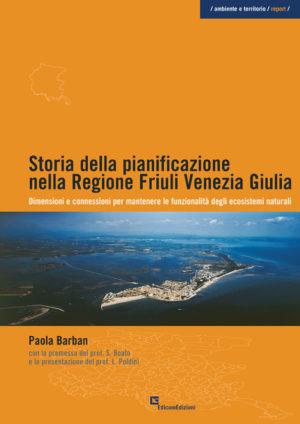 storia della pianificazione in Friuli Venezia Giulia