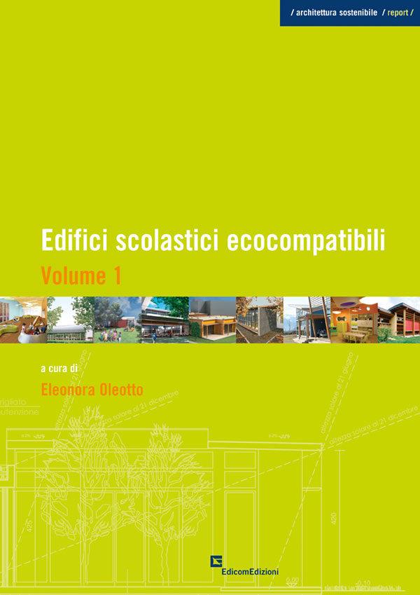Edifici scolastici ecocompatibili volume 1