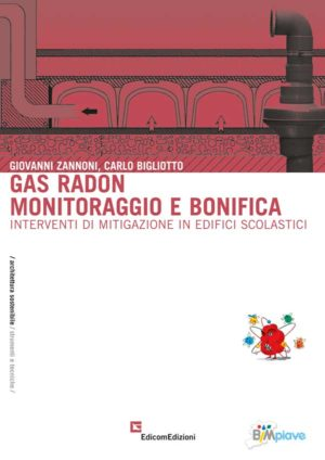 Gas radon: monitoraggio e bonifica