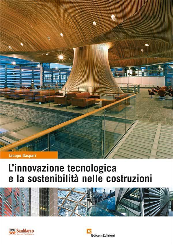 L'innovazione tecnologica e la sostenibilità nelle costruzioni