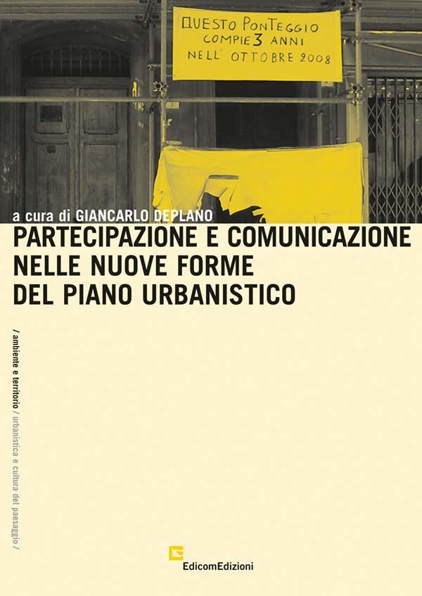 Partecipazione e comunicazione nelle nuove forme del piano urbanistico copertina
