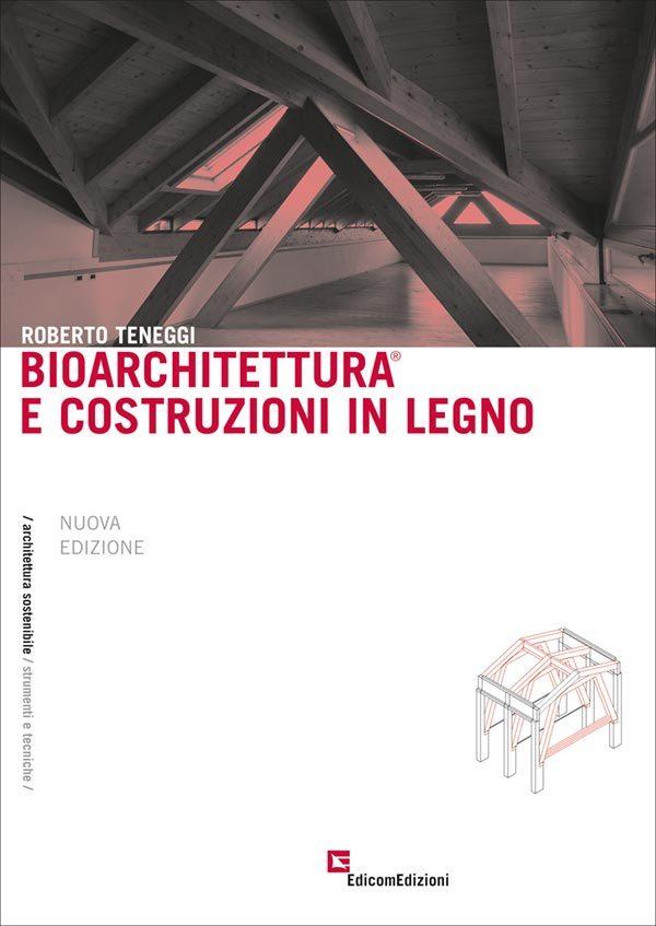 bioarchitettura e costruzioni in legno