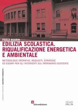 Edilizia scolastica. Riqualificazione energetica e ambientale