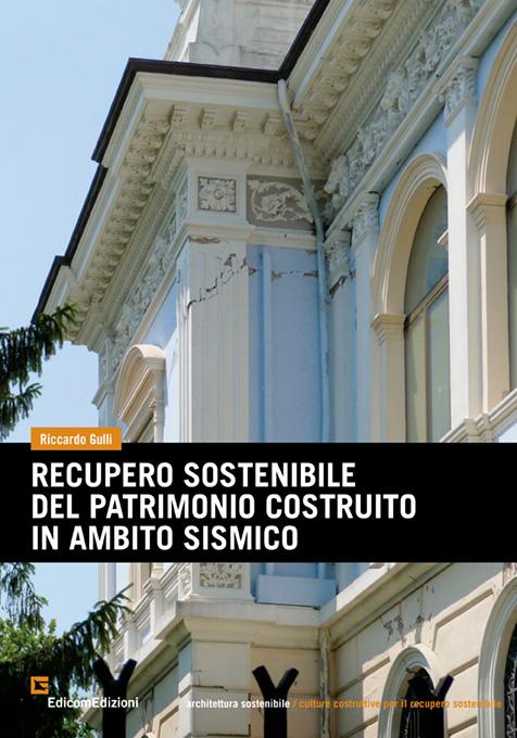 recupero sostenibile del patrimonio costruito in ambito sismico