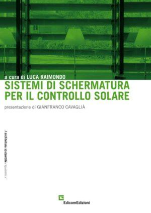 Sistemi di schermatura per il controllo solare