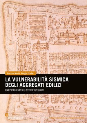 la vulnerabilità sismica degli aggregati edilizi