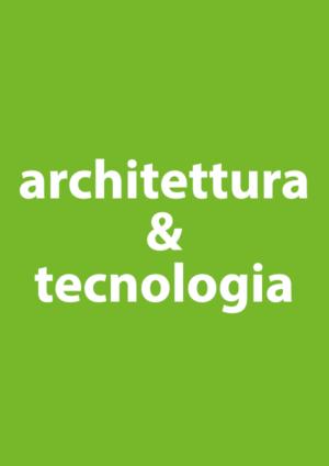 Architettura & Tecnologia