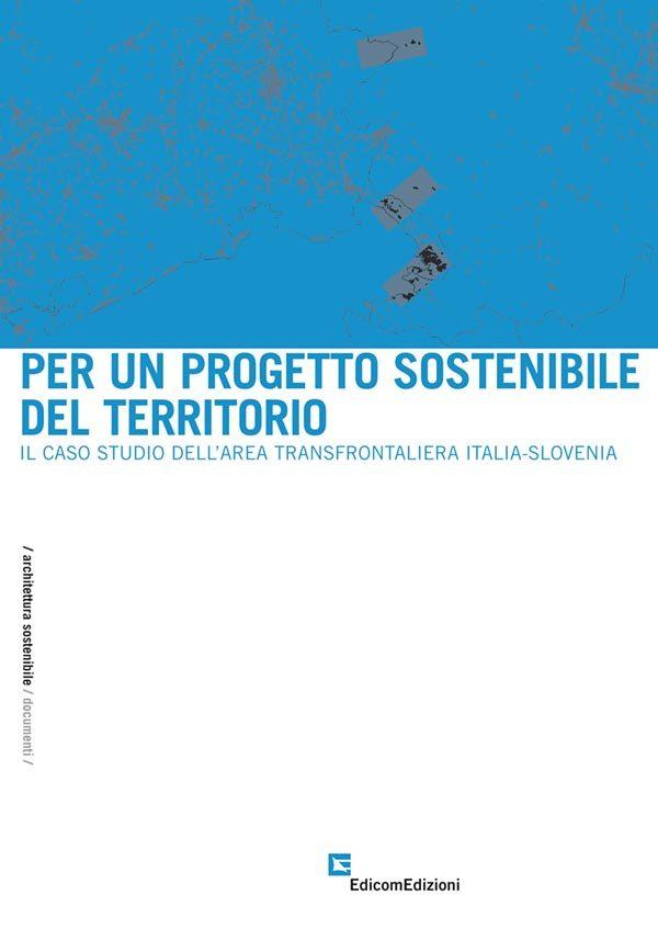 per un progetto sostenibile del territorio