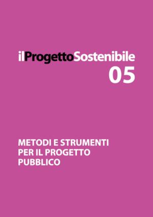 PS 05 - metodi e strumenti per il progetto pubblico