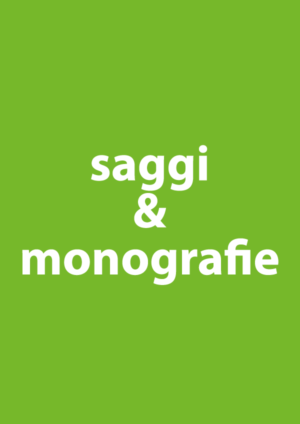 Saggi e Monografie