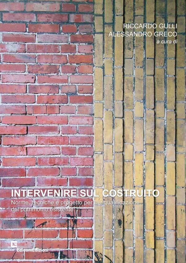 Intervenire sul costruito