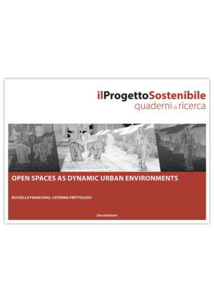 Open spaces as dynamic urban environments