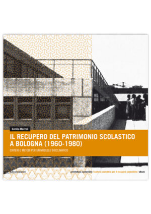 copertina libro Il recupero del patrimonio scolastico a Bologna (1960-1980)